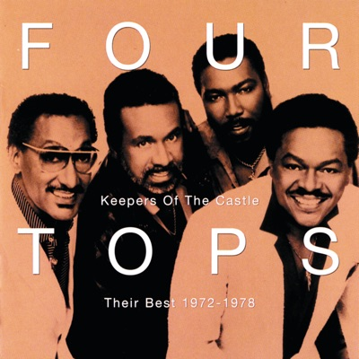 Keepers of the Castle: Their Best 1972-1978 - The Four Tops