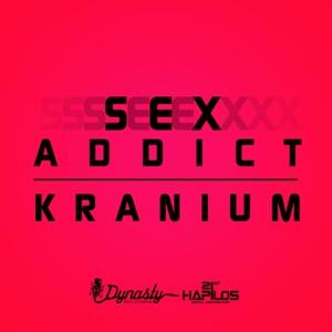 Kranium - Sex Addict