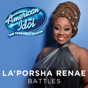La'Porsha Renae - Battles (American Idol Top 3 Season 15)