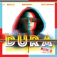 Dura (Remix) [feat. Becky G, Bad Bunny & Natti Natasha] - Single Mp3 Download
