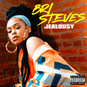 Jealousy - Bri Steves