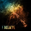 I Believe - EP