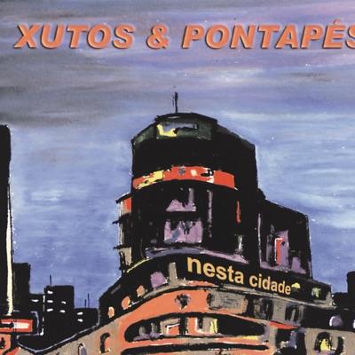 Nesta Cidade (Live) - Xutos & Pontapes