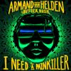 Armand Van Helden & Butter Rush - I Need a Painkiller (Armand Van Helden vs. Butter Rush) artwork