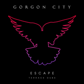Escape  EP (Terrace Dubs)-Gorgon City