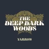The Deep Dark Woods - Drifting on a Summer's Night