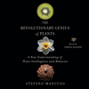 Stefano Mancuso - The Revolutionary Genius of Plants: A New Understanding of Plant Intelligence and Behavior (Unabridged)  artwork