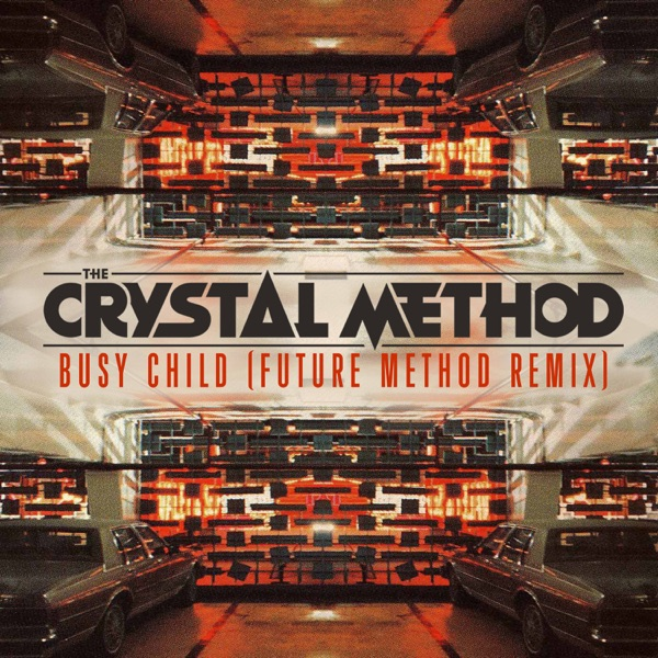 Busy Child (Future Method Remix) - Single
