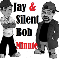 Jay and Silent Bob Minute podcast