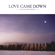 Love Came Down - Kim Walker-Smith