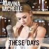 Télécharger les sonneries des chansons de Davina Michelle