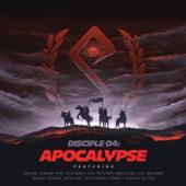 Disciple 04: Apocalypse