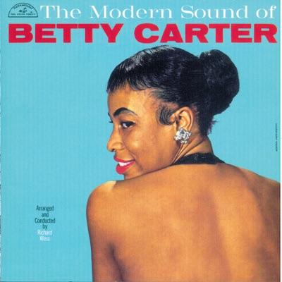 The Modern Sound of Betty Carter - Betty Carter