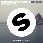 Hold On (feat. Cheat Codes) [The Remixes] - EP