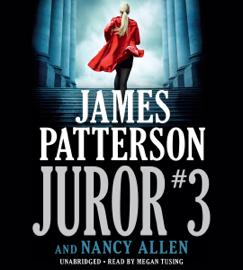 Juror #3 (Unabridged) - James Patterson & Nancy Allen mp3 download