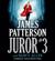 James Patterson & Nancy Allen - Juror #3 (Unabridged)