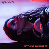 Nothing to Regret - Robinson