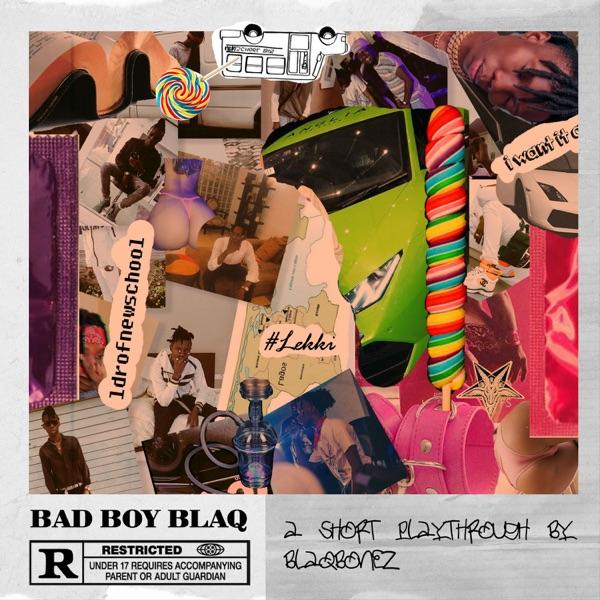Bad Boy Blaq