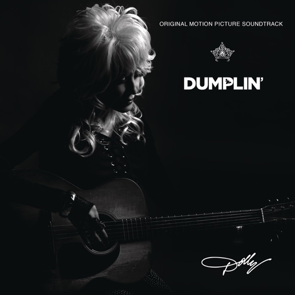 Dumplin' (Original Motion Picture Soundtrack)