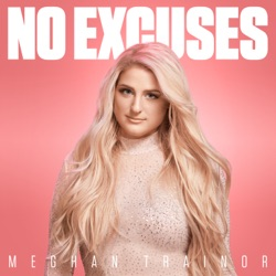No Excuses No Excuses - Single - Meghan Trainor image