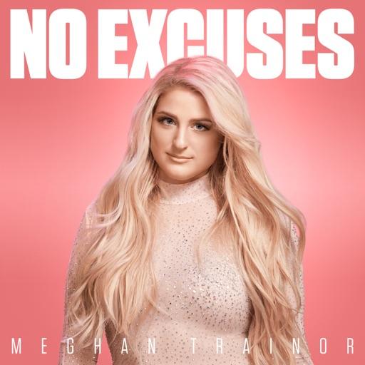 No Excuses - Meghan Trainor