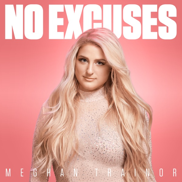 Cover art for No Excuses