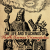 Manly P. Hall - The Life and Teachings of Thoth Hermes Trismegistus (Unabridged)  artwork