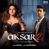Aksar 2 Single