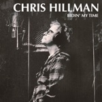 Chris Hillman - She Don't Care About Time