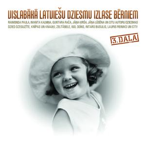 Dazadi Izpilditaji - Vislabākā Latviešu dziesmu izlase bērniem, 3 daļa