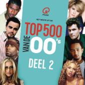 Qmusic Top 500 van de 00's (2017) - deel 2