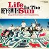 61. Life In The Sun - HEY-SMITH