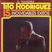 Tito Rodriguez - Inolvidable