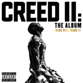 Creed II: The Album-Mike WiLL Made-It