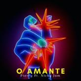 O Amante (feat. Nicky Jam) - Single