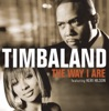The Way I Are (Timbaland vs. Nephew) - Single