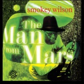 Smokey Wilson - Doctor Blues