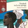 Michel Tournier - Vendredi ou la vie sauvage artwork