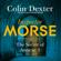 Colin Dexter - The Secret of Annexe 3: Inspector Morse Mysteries, Book 7 (Unabridged)