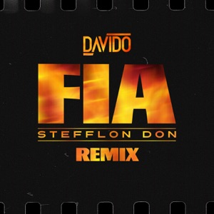 FIA (Remix) [feat. Stefflon Don] - Single Mp3 Download