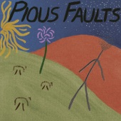 Pious Faults - Old Thread Shuffle