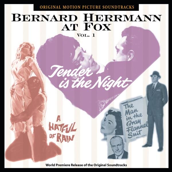 Bernard Herrmann At Fox, Vol. 1 (Original Motion Picture Soundtracks)