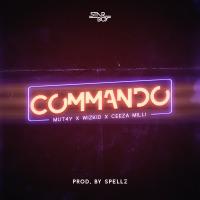 Mut4y - Commando (feat. Wizkid & Ceeza Milli) - Single
