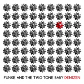 Funke and the Two Tone Baby - Genghis Khan