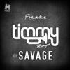 Timmy Trumpet & Savage - Freaks (Radio Edit) artwork