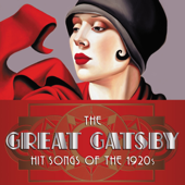 The Great Gatsby: Hit Songs of the 1920s
