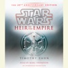 Heir to the Empire: Star Wars: The 20th Anniversary Edition (Unabridged) AudioBook Download