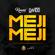 Meji Meji - Kuami Eugene & Davido