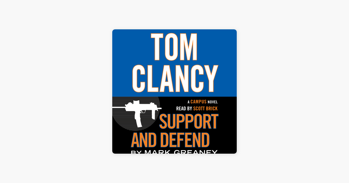 ‎Tom Clancy Support and Defend (Unabridged) on Apple Books