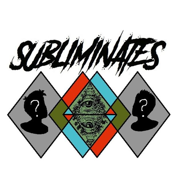 Subliminates Podcast